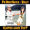 Kaffee oder Tee [60er Beat-Schnitten]/Frühstücks-Beat