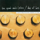 Split Cd/The Great Anti-listen/Day Of Less