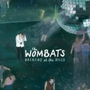 Backfire At The Disco (KGB Remix)/The Wombats