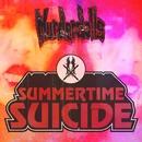 Summertime Suicide/Murderdolls