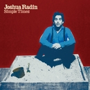 Simple Times/Joshua Radin