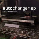 Auto Changer EP/Barry Jackson