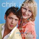 Wahnsinn einfach Wahnsinn/Chris & Louise