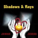 Shadows & Rays/Jawad Jawad