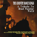 A Tribute To Brad Paisley (Vol. 2)/The Country Dance Kings