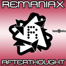 Afterthought/Remaniax