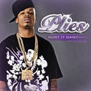 Bust It Baby Part 2 (International)/Plies