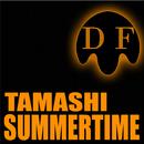 Summertime/Tamashi