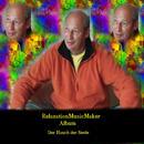Der Hauch der Seele/RelaxationMusicMaker