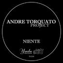 Niente/Andre Torquato Project