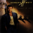 I Commit To Love/Howard Hewett