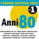 I Grandi Successi degli anni '80 - Vol. 1/I Grandi Successi degli anni '80 - Vol. 1