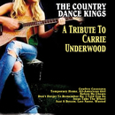 A Tribute To Carrie Underwood/The Country Dance Kings