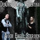Auch Engel sterben [Feat. Nina Valentina]/DenOne
