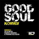 Good Soul/Kormix