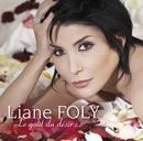 Le Goût du Desir/Liane Foly