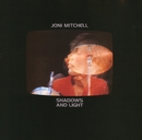 Shadows And Light/Joni Mitchell