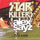 Harem/Starkillers and Alex Sayz