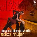 Adios mujer/Orquesta Donato-Zerrillo
