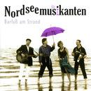 Barfuß am Strand/Nordseemusikanten