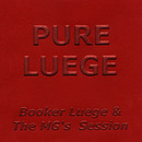 Booker Luege & The MG's Session/Pure Luege