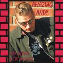 Das Leben geht weiter/Amazing Andy