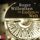 Die Enden der Welt/Roger Willemsen