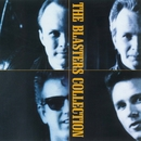 The Blasters Collection/The Blasters