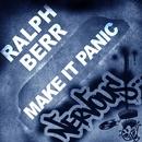 Make It Panic/Ralph Berr