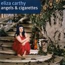 Angels & Cigarettes/Eliza Carthy