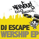 Wer*ship/DJ Escape