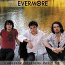 Lakeside Sessions Vol 1 EP (DMD - iTunes Exclusive)/Evermore