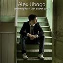 Amarrado a ti (Dueto con Sharon Corr)/Alex Ubago