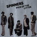 Pick Of The Litter/Spinners