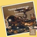 Vanitas vanitatum [Rome 1650] (DAW 50)/Tragicomedia