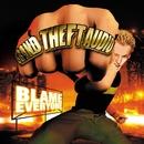 Blame Everyone/Grand Theft Audio