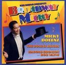 Broadway Micky/Micky Dolenz