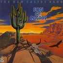 Son Of Cactus/Cactus (The New Cactus Band)