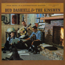 Bud Dashiell with the Kinsmen/Bud Dashiell with the Kinsmen