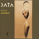Elegant Machinery/Data