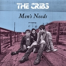 Men's Needs (DMD Maxi)/The Cribs