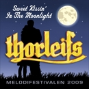 Sweet Kissin' In The Moonlight/Thorleifs