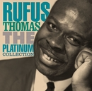 The Platinum Collection/Rufus Thomas