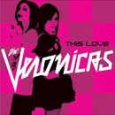This Love/The Veronicas