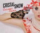 Cristal Clear/Cristal Snow