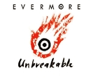 Unbreakable/Evermore