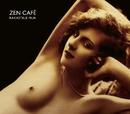 Rakastele mua video/Zen Cafe