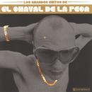 Los Grandes Éxitos De/El Chaval De La Peca