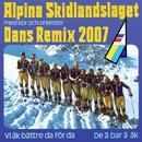 De ä bar å åk (Remix 2007)/DJ Perrra feat. Alpina Skidlandslaget