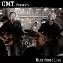 CMT Presents Blue Rodeo Live/Blue Rodeo